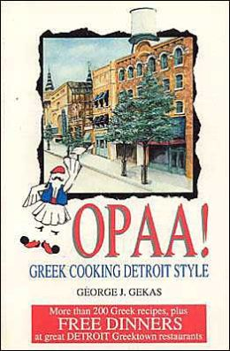 Opaa! Greek Cooking Detroit Style