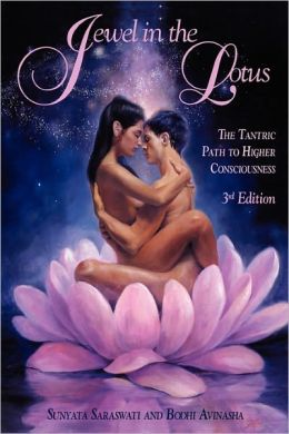Jewel in the Lotus: The Tantric Path to Higher Consciousness
