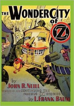 The Wonder City of Oz (Oz Series #34)