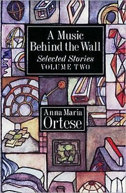 A Music Behind the Wall: Selected Stories, Vol. 1