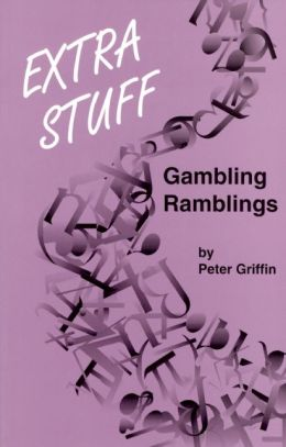 Extra Stuff: Gambling Ramblings