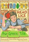 Rainbows, Head Lice, & Pea-Green Tile