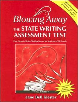 Blowing Away the State Writing Assessment Test (Third Edition)