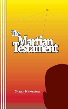 The Martian Testament: by Alexander Castle