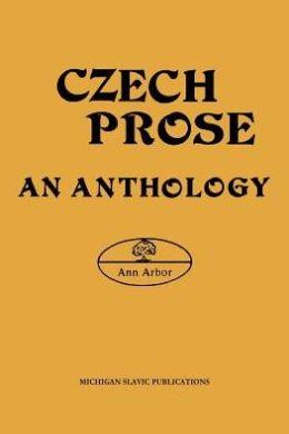 Czech Prose: An Anthology
