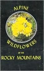 Alpine Wildflowers of the Rocky Mountains