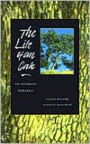The Life of an Oak: An Intimate Portrait