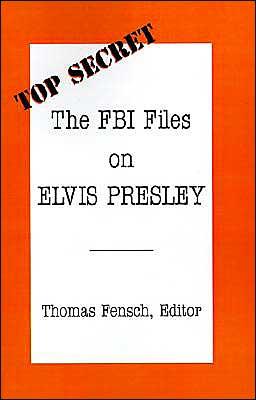 The FBI Files on Elvis Presley