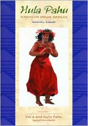 Hula Pahu: Hawaiian Drum Dances: Ha'a and Hula Pahu Sacred Movements