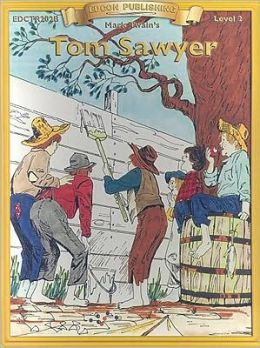 Tom Sawyer (Bring the Classics to Life Series, Level 2)