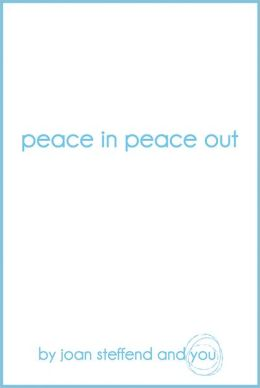 Peace in Peace out
