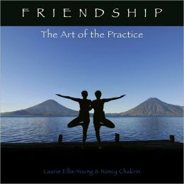 Friendship: Art of the Practice