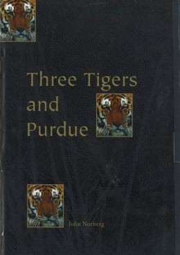 Three Tigers and Purdue: Stories of Korea, Hong Kong, Taiwan, and an American University