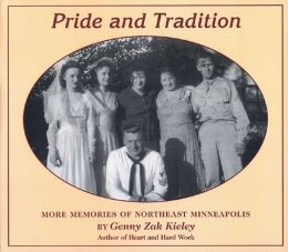 Pride and Tradition: More Memories of Northeast Minneapolis