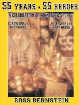 55 years 55 Heroes: A Celebration of Minnesota Sports