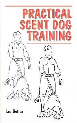 Practical Scent Dog Training