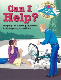 Can I Help?: Helping the Hearing Impaired in Emergency Situations