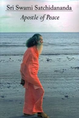 Sri Swami Satchidananda: Apostle of Peace