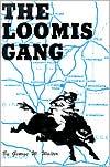 Loomis Gang
