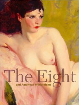 The Eight and American Modernisms
