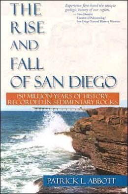 Rise and Fall of San Diego: 150 Million Years of History Recorded in Seditientary Rocks