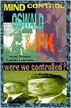 Mind Control, Oswald and JFK