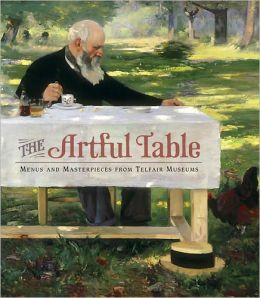 The Artful Table: Menus and Masterpieces from Telfair Museums