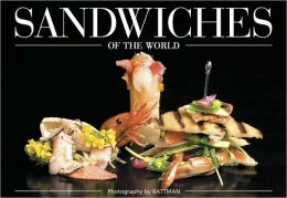 Sandwiches of the World