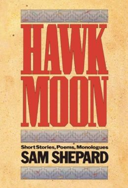 Hawk Moon: Short Stories, Poems, Monologues