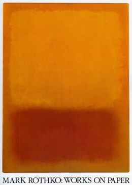 Mark Rothko: Works on Paper
