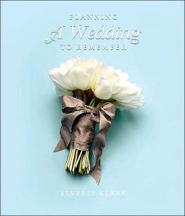 Planning a Wedding to Remember: The Perfect Planner