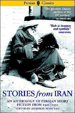Stories from Iran, 1921-1991: A Chicago Anthology