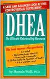 DHEA: The Ultimate Rejuvenating Hormone