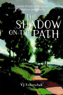 The Shadow on the Path: Clearing Psychological Blocks to Spiritual Development