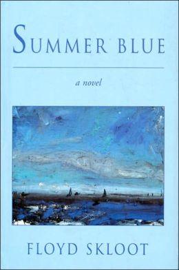 Summer Blue: A Novel
