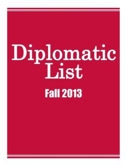 Diplomatic List, U.S. Dept. of State -- Fall 2013 -- International Platform Association -- Public Service Edition