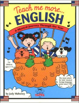 Teach Me More... English/ESL W/CD: A Musical Journey Through the Year