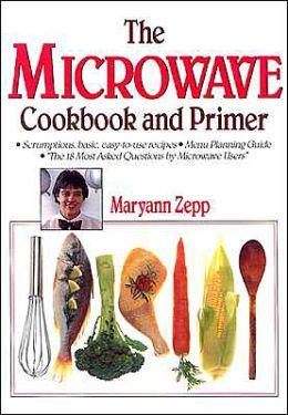 Microwave Cookbook and Primer