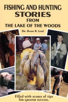 Fishing and Hunting Stories