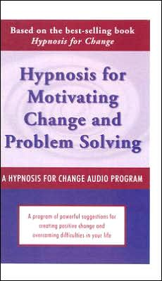 Hypnosis for Motivating Change and Problem Solving