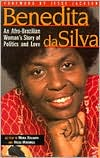 Benedita da Silva: An Afro-Brazilian Woman's Story of Politics and Love