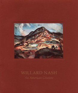 Willard Nash: An American Cezanne