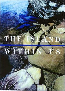 Island within Us: Isle Royale Artists in Residence, 1991-1998
