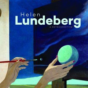 Helen Lundeberg:: 1919-1999