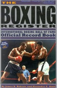 The Boxing Register: International Hall of Fame Official Record Book
