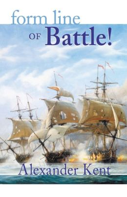 Form Line of Battle (Richard Bolitho Series)