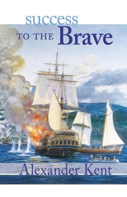 Success to the Brave (Richard Bolitho Series)