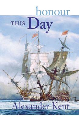 Honour This Day (Richard Bolitho Series)