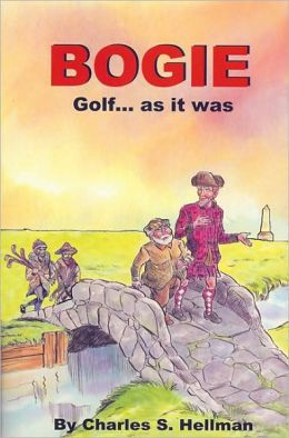 Bogie: Golf. . . as it was