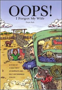 Oops! I Forgot My Wife: A Story of Commitment As Marriage and Self-Centeredness Collide